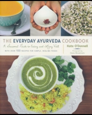 Kate O'Donnell: The Everyday Ayurveda Cookbook