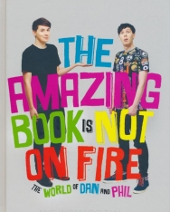 Dan Howell & Phil Lester: The Amazing Book is not on Fire -The World on Dan and Phil