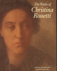 The Works of Christina Rossetti - Wordsworth Poetry Library
