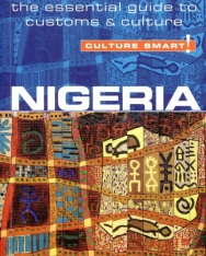 Culture Smart - Nigeria - The Essential Guide to Customs & Culture