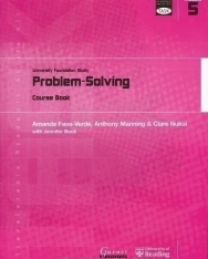 TASK: University Foundation Study Module 5: Problem-Solving Course Book