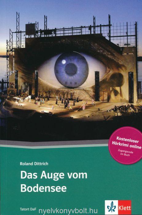 Das auge von Bodensee mit Kostenloser Hörkrimi Online - Klett Tatort DAF stufe A2-B1