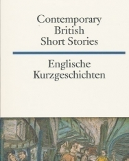 Englische Kurzgeschichten - Contemporary British Short Stories