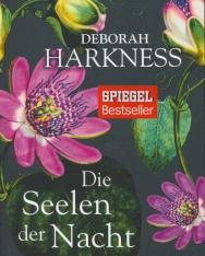 Deborah Harkness: Die Seelen der Nacht
