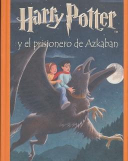 J. K. Rowling: Harry Potter y el Prisionero de Azkaban (Harry Potter és az azkabani fogoly spanyol nyelven)
