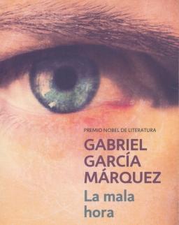 Gabriel García Márquez: La mala hora