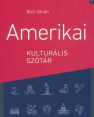 Bart István: Amerikai kulturális szótár - Második kiadás