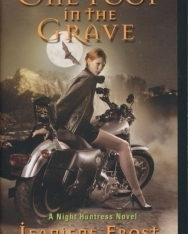 Jeaniene Frost: One Foot in the Grave: A Night Huntress Novel