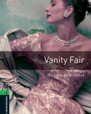 Vanity Fair - Oxford Bookworms Library Level 6