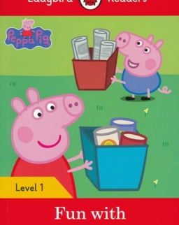 Peppa Pig Fun with Old Things - Ladybird Readers Level 1