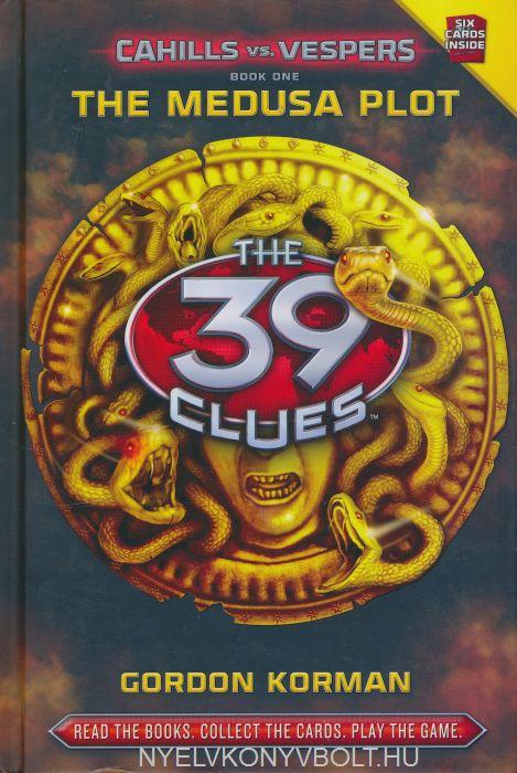 Gordon Korman: The Medusa Plot (The 39 Clues: Cahills vs. Vespers Book 1)