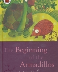 Just so Stories - The Beginning of the Armadillos - Ladybird Minis