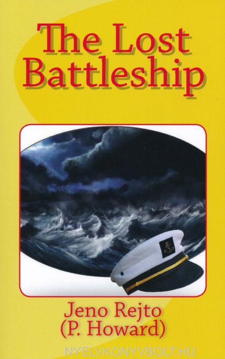 Rejtő Jenő: The Lost Battleship