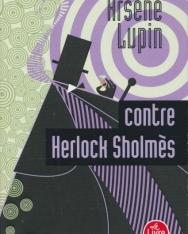 Maurice Leblanc: Arsene Lupin contre Herlock Sholmes