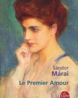 Márai Sándor: Le premier amour (Bébi vagy az első szerelem francia nyelven)