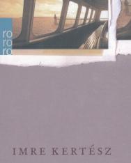 Kertész Imre: Fiasko (A kudarc német nyelven)