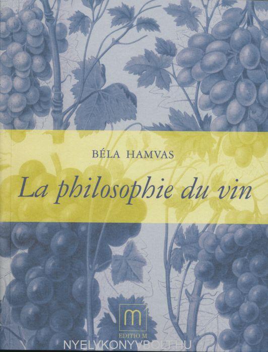Hamvas Béla: Philosophie du Vin
