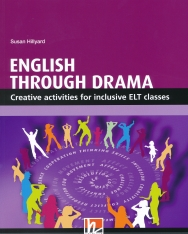 English Through Drama - Creative activities for inclusive ELT classes -  The Resourceful Teacher Series