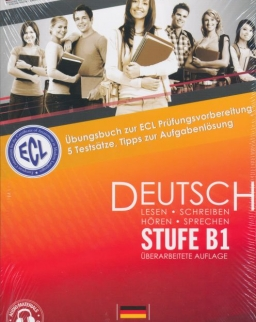 Thematisches Übungsbuch zur ECL Prüfungsvorbereitung Deutsch Stufe B1