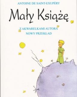 Antoine de Saint-Exupéry: Mały Książe  (A kis herceg lengyel nyelven)