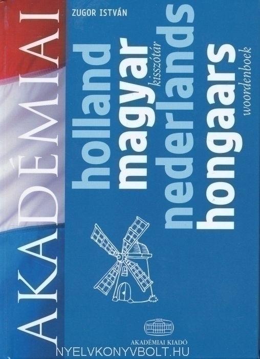 Akadémiai holland-magyar kisszótár (Nederlands-hongaars woordenboek)