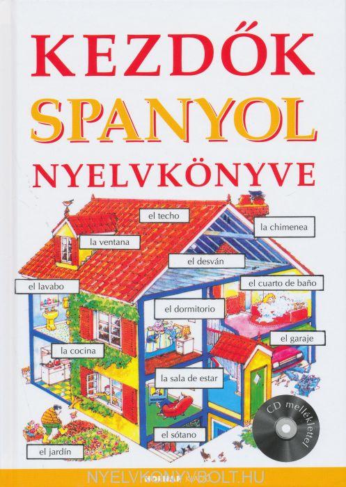 Kezdők spanyol nyelvkönyve CD melléklettel