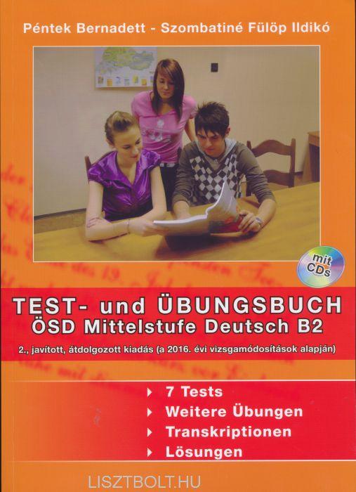 Test- und Übungsbuch ÖSD Mittelstufe Deutsch B2 mit CDs (2) - 2. javított kiadás