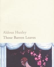 Aldous Huxley: Those Barren Leaves