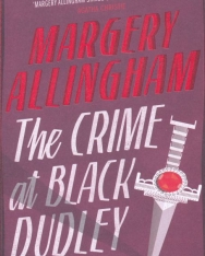 Margery Allingham: The Crime At Black Dudley
