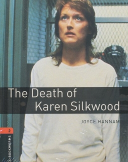 The Death of Karen Silkwood with Audio CD - Oxford Bookworms Library Level 2