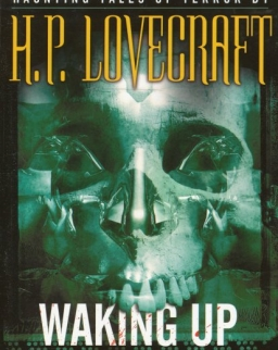 H. P. Lovecraft: Waking up Screaming - Haunting Tales of Terror