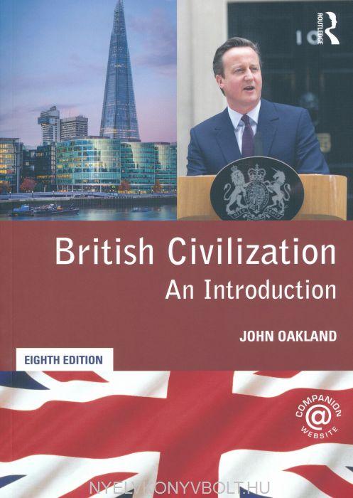 British Civilization: An Antroduction Eighth Edition