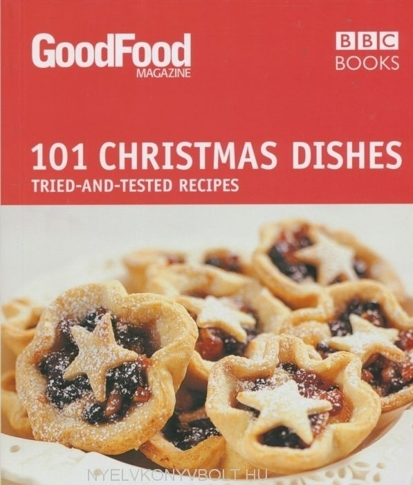 101 Christmas Dishes - Good Food