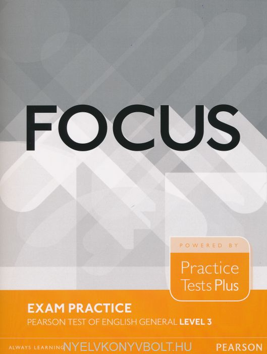 Focus Exam Practice - Pearson Test of English General Level 3.