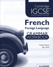 Cambridge IGCSE French Foreign Language Grammar Workbook
