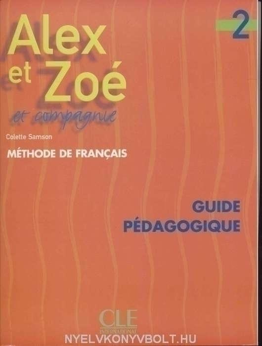 Alex et Zoé 2 Guide pédagogique