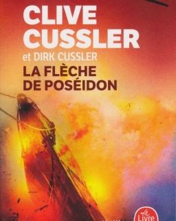 Clive Cussler and Dirk Cussler: La Fleche de Poseidon