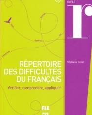 Répertoire des difficultés du français : Vérifier, comprendre, appliquer