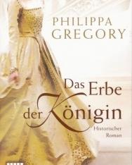 Philippa Gregory: Das Erbe der Königin