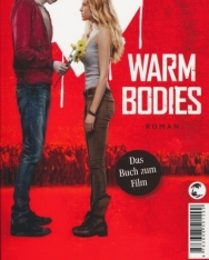 Isaac Marion: Warm Bodies: Deutsche Version