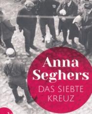 Anna Seghers: Das siebte Kreuz