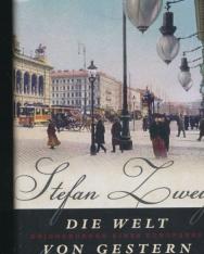 Stefan Zweig: Die Welt von gestern - Erinnerungen eines Europäers