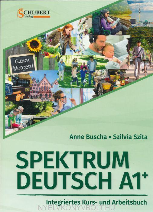 Spektrum Deutsch A1+ Integriertes Kurs- und Arbeitsbuch