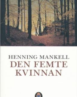 Henning Mankell: Den femte kvinnan (Kurt Wallander Serie del. 6)