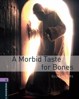 A Morbid Taste for Bones - Oxford Bookworms Library Level 4