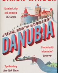 Simon Winder: Danubia: A Personal History of Habsburg Europe