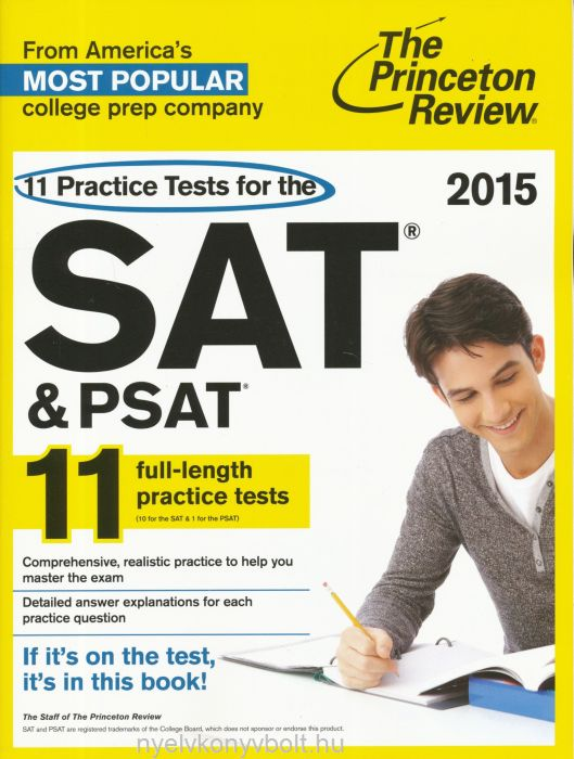 11 Practice Tests for the SAT and PSAT 2015 Edition - The Princeton Review