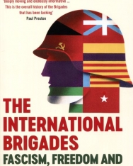 Giles Tremlett: The International Brigades: Fascism, Freedom and the Spanish Civil War