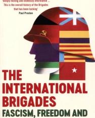 Giles Tremlett: The International Brigades: Fascism, Freedom and the Spanish Civil War