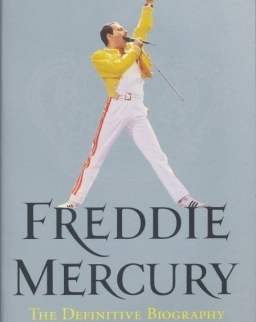 Freddie Mercury: The Definitive Biography